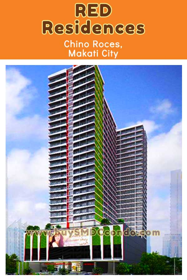 SMDC Red Residences Chino Roces Makati Condo