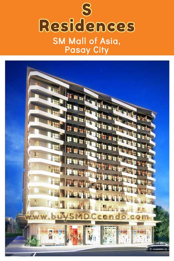 SMDC S Residences SM Mall of Asia Pasay City Condo